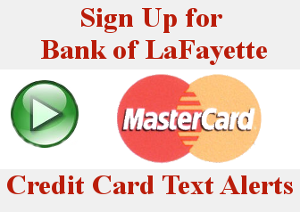 MasterCard Credit Card Text Alert Signup Icon - Click on this icon to sign up for text alerts on your Bank of LaFayette MasterCard Credit Card